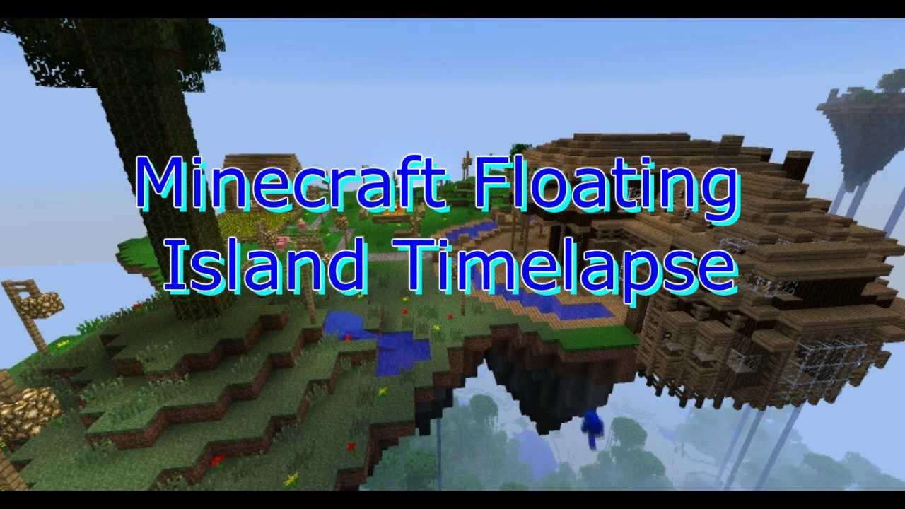 Minecraft timelapse epic floating island youtube