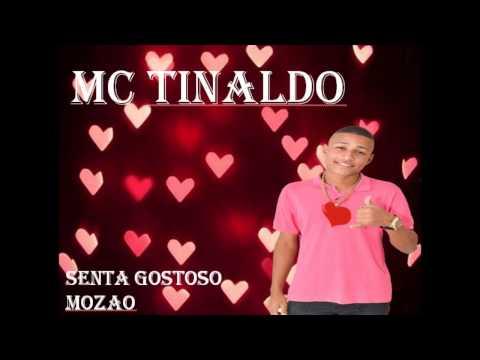 MC TINALDO SENTA GOSTOSO MOZÃO