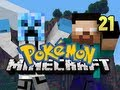 Minecraft Pokemon - w/ NoahCraftFTW Ep. 21