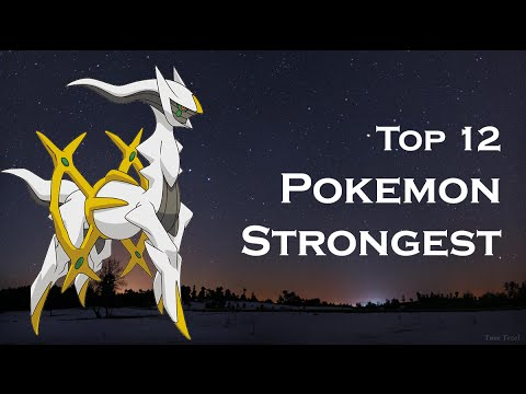 Top 12 pokemon strongest - Top 12 pokemon mạnh nhất trong lịch sử