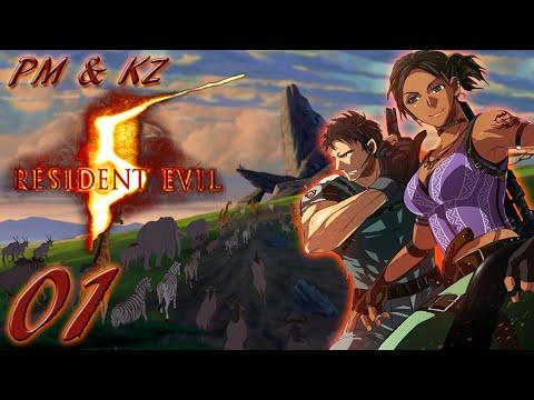 PM & KZ - Resident Evil 5 (P1) C'mon!