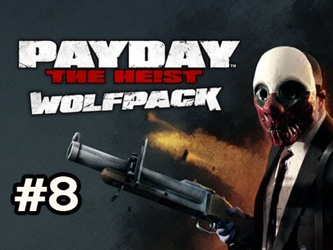 PayDay The Heist WOLFPACK DLC Ep.8 w/Nova, SSoH & Danz - EVERYTHING GOES WRONG