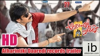 Atharintiki Daredi records trailer