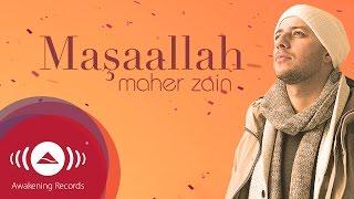 Maher Zain – Maşaallah