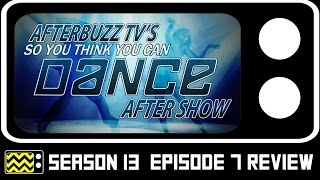 So You Think You Can Dance Season 13 Episode 7 Review & After Show | AfterBuzz TV