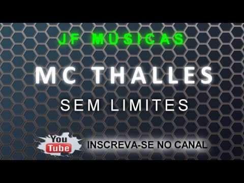 Mc Thalles - Sem Limites 2013 ( DJ DETONNA )