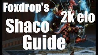 Superfluous Shaco Guide 2k Elo League Of Legends UPDATE