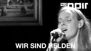 Mad World (Gary Jules Cover) - JUDITH HOLOFERNES (WIR SIND HELDEN) - tvnoir.de