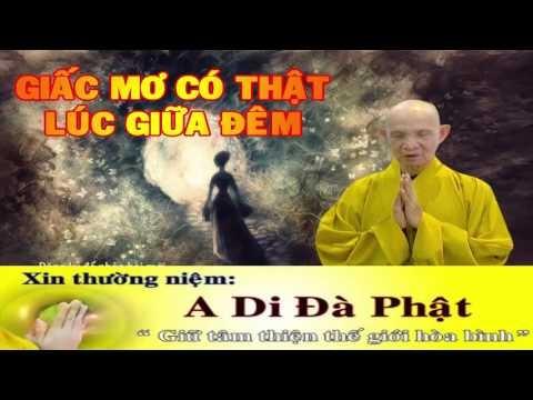 Thầy Thích Giác Hạnh Kể Chuyen Tam Linh  Giấc Mơ Có Thật Giữa Đêm, Phat Phap nhiem Mau