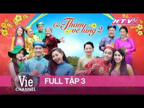 HTV2 - CÔ THẮM VỀ LÀNG (PHẦN 2) - TẬP 3