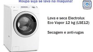 Lava E Seca Electrolux Eco Vapor 12kg (LSE12) Secagem E