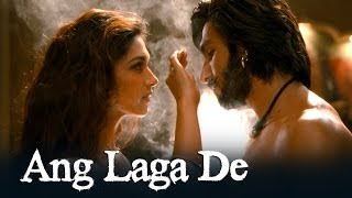 Ang Laga De Song - Ram-leela Video Song