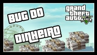 GTA V: EXTRAS #2 BUG DO DINHEIRO INFINITO (Unlimited