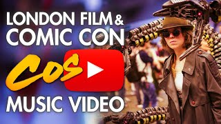 ¿Te gusta Cosplay? Disfrutarás de este video musical del London Film and Comic Con