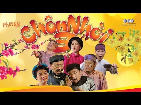 Hài Tết 2016 - CHÔN NHỜI 3 Full HD | Phim Hài Tết Mới nhất Chôn nhời 3
