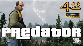 GTA V Predator Let's Play Walkthrough EP 42 Part 42 HD 1080p