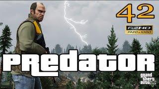 GTA V Predator Let's Play Walkthrough EP 42 Part 42 HD 1080p