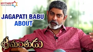 Jagapati Babu  Interview About Srimanthudu