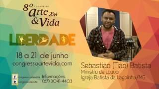 #artevida - Tião Batista