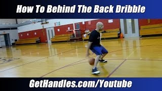 "How To Behind The Back Dribble Tutorial ""Basketball"
