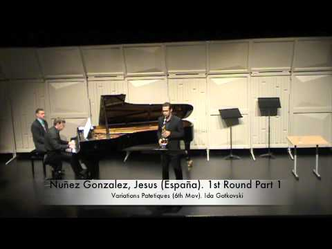 Nuñez Gonzalez, Jesus España 1st Round Part 1