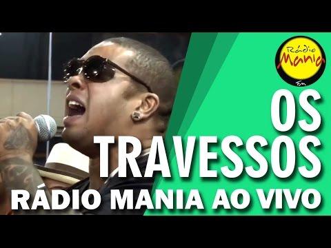 Rádio Mania - Os Travessos - Adivinha / Tô Te Filmando