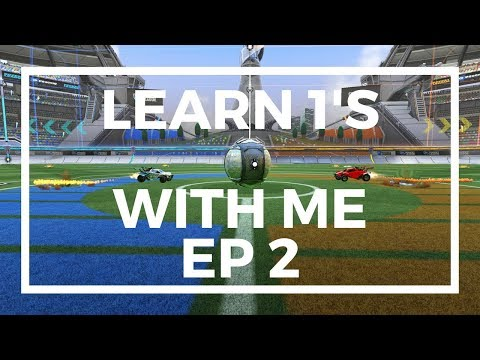Learn 1's With Me - Rocket League (1v1 Tips) Ep 2
