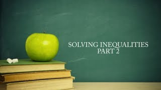College Algebra Lesson 4 Part 2: Solving Inequalities