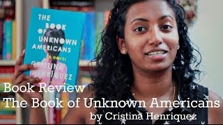 The Book of Unknown Americans by Cristina Henriquez | Book Review