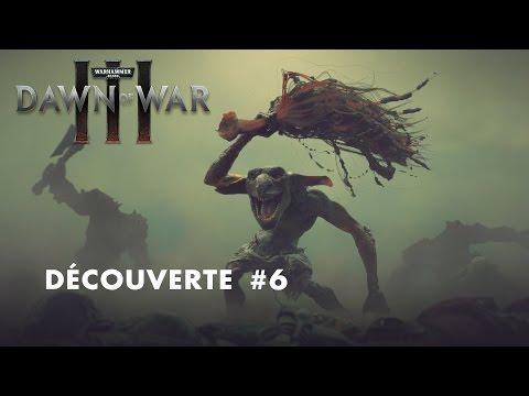 W40k - DAWN OF WAR 3 - DÉCOUVERTE #6