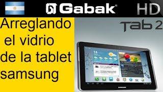 Cambio De Gorilla Glass Tablet Samsung Galaxy Tab2 7.0