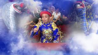 Thanh Long Dâng Văn Ông Lớn Tuần - Quan Đệ Ngũ Tuần Tranh -  Đồng Thầy : Đỗ Ngọc Thiện