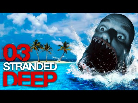 STRANDED DEEP [S01E03] - HAI-ALARM auf Mallorca ★ Let's Survive Stranded Deep