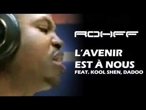 ROHFF - L'Avenir Est A Nous Feat (Kool Shen & Dadoo) [CLIP OFFICIEL]