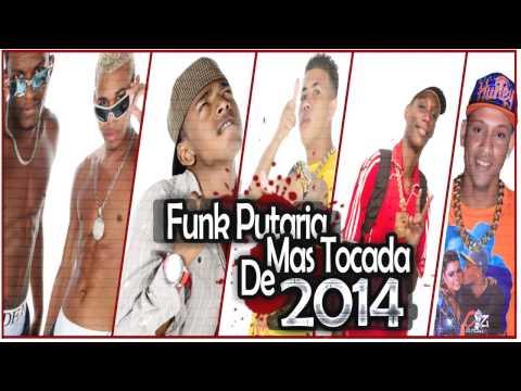 Funk Putaria mas tocada de 2014