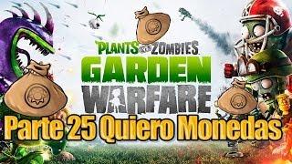 Plants Vs Zombies Garden Warfare Parte 25 Quiero