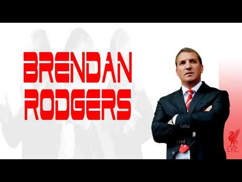 Liverpool FC - The Brendan Rodgers Song (With Lyrics)