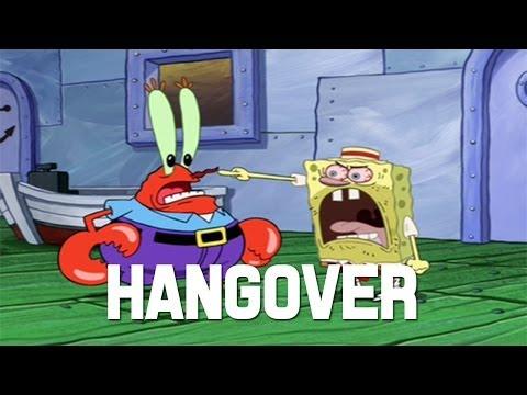 Spongebob 'Hangover',