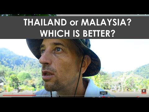 Living in Thailand vs. Living in Malaysia