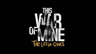 This War of Mine - The Little Ones DLC Trailer