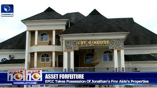 EFCC Takes Over Possession Of Fmr. Jonathan Aide's Properties 26/05/17 Pt.1