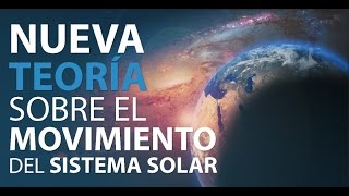 Llamativa teoría sobre el movimiento del sistema solar