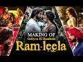 Goliyon Ki Raasleela Ram-leela - Making Of The Film