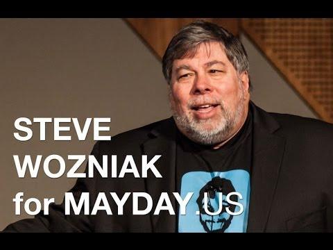Steve Wozniak for Mayday.US