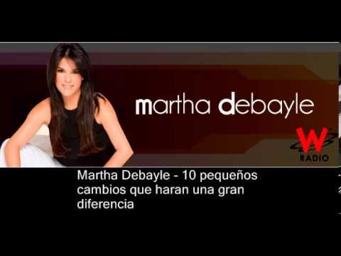 10 pequeños cambios que haran una gran diferencia - Martha Debayle