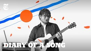 Ed Sheeran's 'Shape of You': Making 2017's Biggest Track | NYT - Diary of a Song