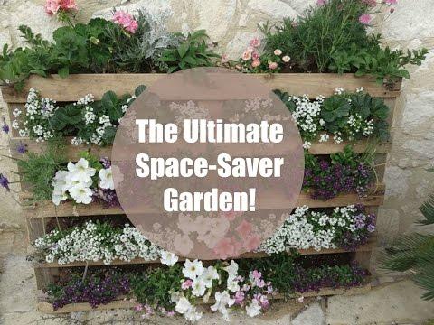 The Ultimate Space Saver Garden
