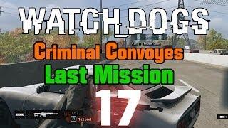 Watch Dogs Criminal Convoys Requiescat In Pace Last
