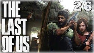 The Last of Us. Серия 26 - Игра в кошки-мышки.