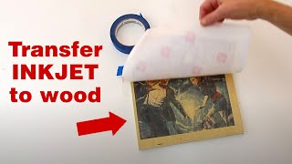 How To Transfer An Inkjet Photo To Wood Mere Mini